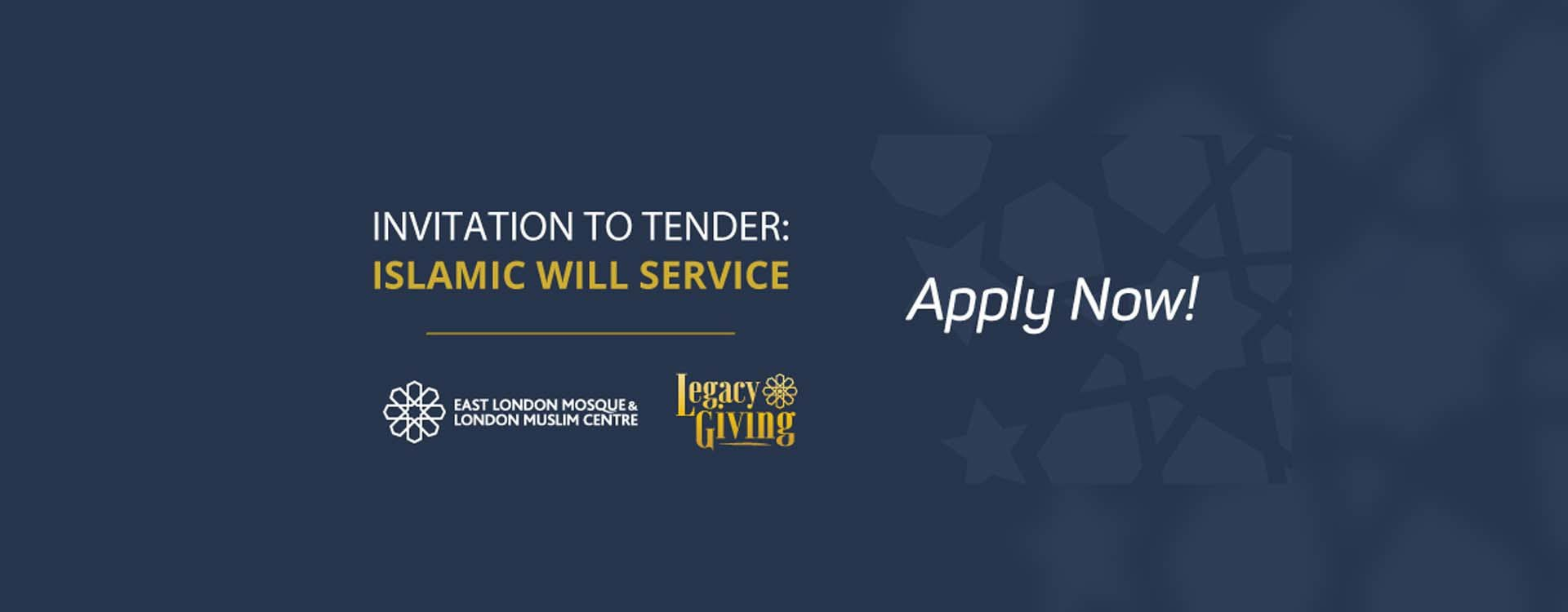 Invitation to Tender – Islamic Will Service