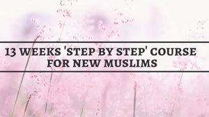 'Step by Step' course for new Muslims